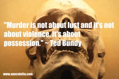 serial killer Ted Bundy quote