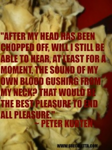 Serial Killer Peter Kurten quote