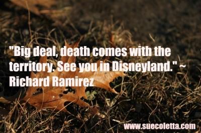 Serial killer Richard Ramirez quote