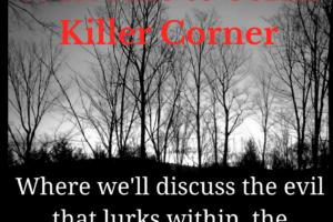 Serial Killer Corner