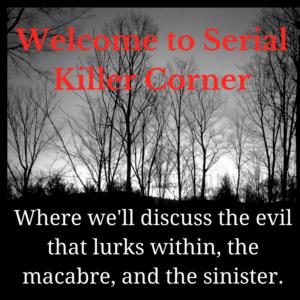 Torso Killer on Serial Killer Corner